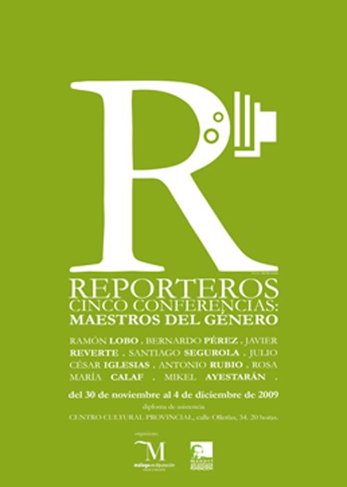Reporteros. Cinco conferencias: Maestros del género